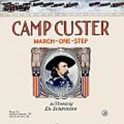 1917 - Camp Custer March One Step Sheet Music - Edward Schroeder - Color Art Print