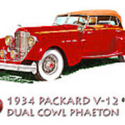 1934 Packard V-12 Dual Cowl Phaeton Art Print