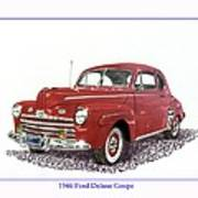 Ford Special Deluxe Coup E  From 1946  Art Print