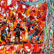 All That Jazz  Art Print