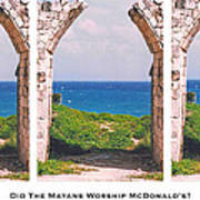 Did The Mayans Worship Mcdonald's? Art Print by Lorenzo Laiken
