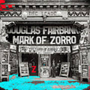 Film Homage Douglas Fairbanks The Mark Of Zorro 1920 The Leader Theater Washington D.c. 1920-2010 Art Print