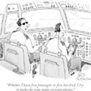 Whether I Have Five Passengers Or Five Hundred Art Print