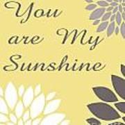 You Are My Sunshine Peony Flowers Art Print