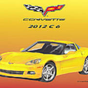 2012 C 6 Corvette Art Print