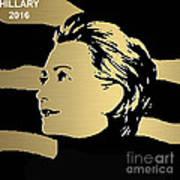 Hillary Clinton Gold Series Art Print