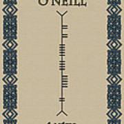 O'neill Written In Ogham Art Print