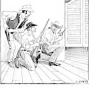 O.k., Fellers, We Shoot First, Then Q. And A Art Print