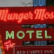 Route 66 - Munger Moss Motel Art Print