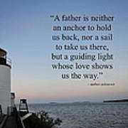 A Father Is Lighthouse Quote Art Print