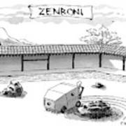 A Guy Is Driving Around A Zen Garden Making Art Print