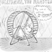 A Hamster Runs On A Wheel Thinking My Core Art Print