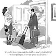 A Husband With Packed Bags Tells His Wife Art Print
