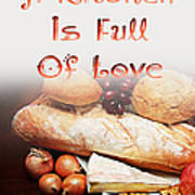 A Kitchen Is Full Of Love 15 Art Print