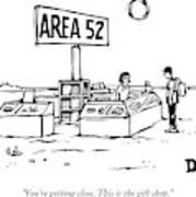 A Man Encounters A Gift Shop Called Area 52 Art Print