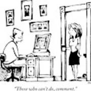 A Man Sitting At His Computer Says To His Wife Art Print