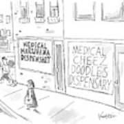 A Storefront Medical Marijuana Dispensary Art Print