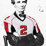 Abe Lincoln In A Matt Ryan Atlanta Falcons Jersey Art Print
