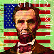 Abraham Lincoln Gettysburg Address All Men Are Created Equal 20140211p68 Art Print