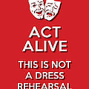 Act Alive Red Art Print