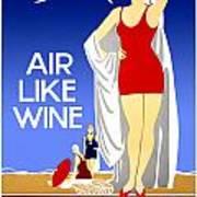 Air Like Wine Art Print