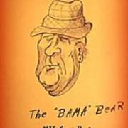 Alabama's Bear Bryant Art Print by Greg Moores