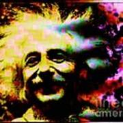 Albert Einstein - Why Is It That Nobody Understands Me - Yet Everybody Likes Me Art Print