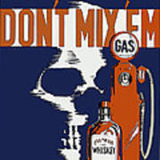 Alcohol And Gas Do Not Mix Art Print