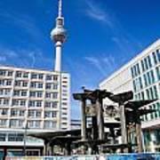 Alexanderplatz View On Television Tower Berlin Germany Art Print