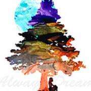 Always Dream - Inspirational Art By Sharon Cummings Art Print