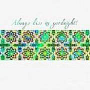 Always Kiss Me Goodnight Green  Art Print
