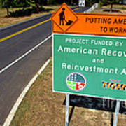 American Recovery And Reinvestment Act Road Sign Art Print by Olivier Le Queinec