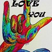 American Sign Language I Love You More Art Print by Eloise Schneider