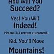 And Will You Succeed - Dr Seuss - Blue Art Print