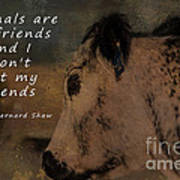 Animals Are My Friends Art Print