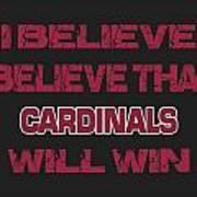 Arizona Cardinals I Believe Art Print