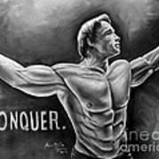 Arnold Schwarzenegger / Conquer Art Print