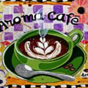 Aroma Cafe Art Print