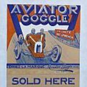 Aviator Goggle Sold Here Poster Art Print