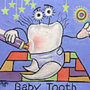 Baby Tooth Art Print by Anthony Falbo