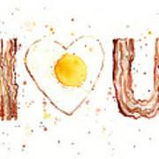 Bacon And Egg I Love You Art Print