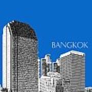 Bangkok Thailand Skyline 2 - Blue Art Print