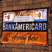 Bankamericard Welcome Here Art Print