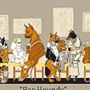 Bar Hounds Art Print