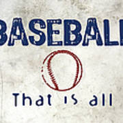 Baseball That Is All Art Print