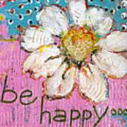 Be Happy Daisy Flower Painting Art Print by Blenda Studio