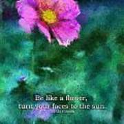 Be Like A Flower 02 Art Print