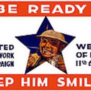 Be Ready - Keep Him Smiling Art Print