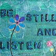 Be Still And Listen - 1 Art Print by Gillian Pearce