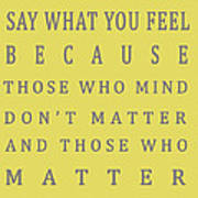 Be Who You Are - Dr Seuss Art Print